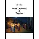 Adventisti: Prva Zapovest ili Trojstvo